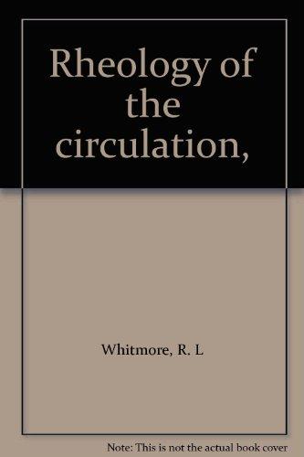 9780080035321: Rheology of the circulation,