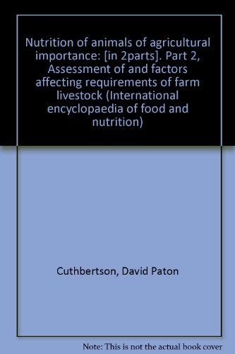 9780080035840: Nutrition of animals of agricultural importance (International encyclopaedia of food and nutrition)