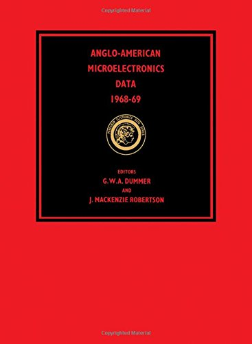 9780080038407: Anglo-American microelectronics data, 1968-69