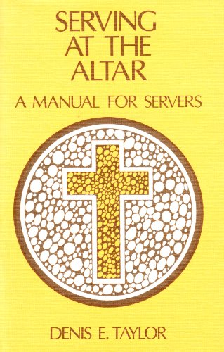 9780080060651: Serving at the Altar