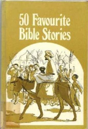 Fifty Favourite Bible Stories: Ernest H. Hayes