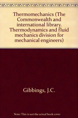 9780080063348: Thermomechanics (The Commonwealth and international library. Thermodynamics and fluid mechanics division)