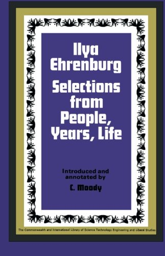 9780080063546: Ilya Ehrenburg: Selections from People, Years, Life (C.I.L.)