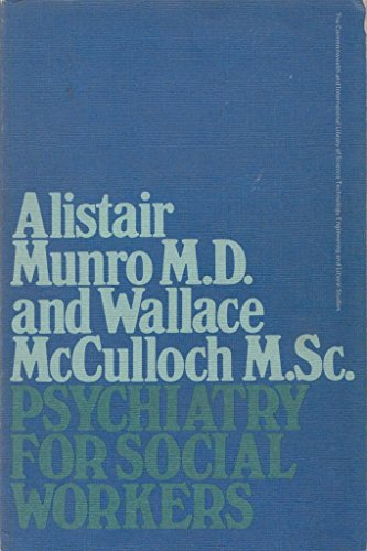 9780080063652: Psychiatry for Social Workers (C.I.L.)