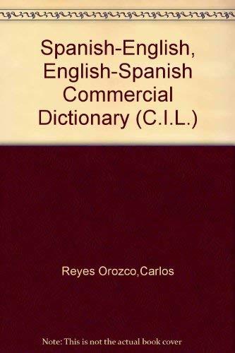9780080063805: Spanish/English, English/Spanish Commercial Dictionary (C.I.L.)