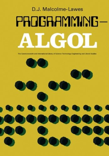 9780080063843: Programming - ALGOL (The Commonwealth and international library of science, technology, engineering, and liberal studies)