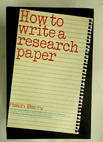9780080063928: How to write a research paper (The Commonwealth and international library. Library and technical information division)