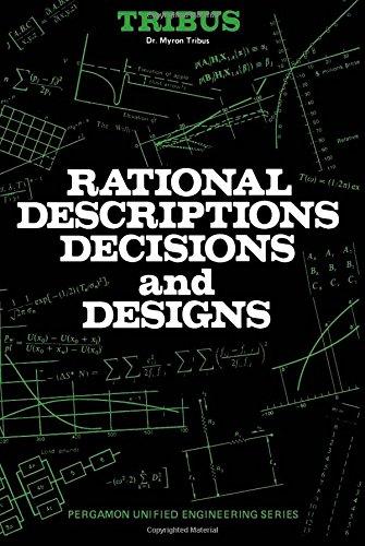 Rational Descriptions, Decisions and Designs: Tribus, Myron