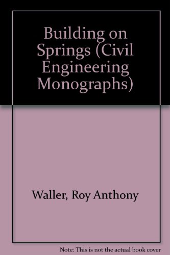 9780080063997: Building on Springs (Civil Engineering Monographs)