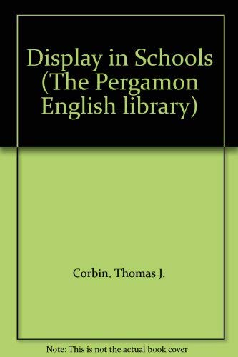 9780080064376: Display in Schools (The Pergamon English library)