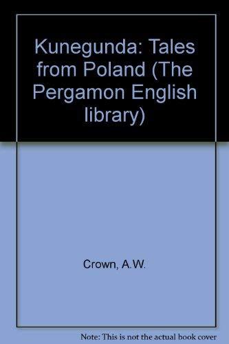 9780080064673: Kunegunda: Tales from Poland (The Pergamon English library)