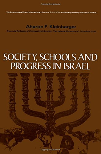 Society, Schools and Progress in Israel.: Kleinberger, Aharon