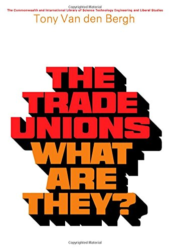 9780080065168: The Trade Unions-What Are They?: The Commonwealth and International Library