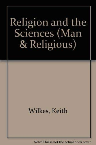 9780080065670: Religion and the Sciences (Man & Religious)