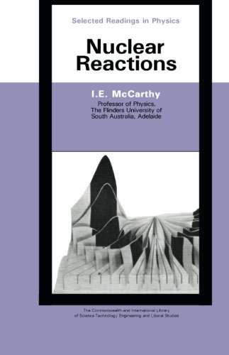 9780080066295: Nuclear Reactions: The Commonwealth and International Library of Science Technology Engineering and Liberal Studies: Selected Readings in Physics