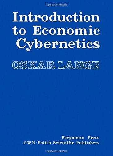 Introduction to Economic Cybernetics: Lange, Oskar; Banasinski,