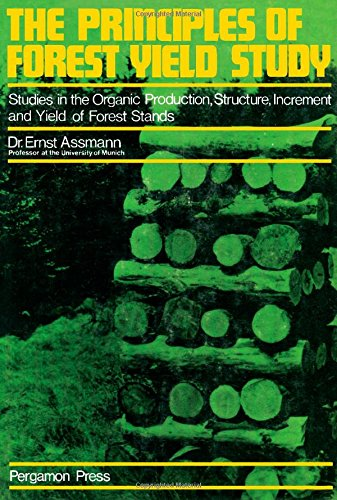 9780080066585: The Principles of Forest Yield Study