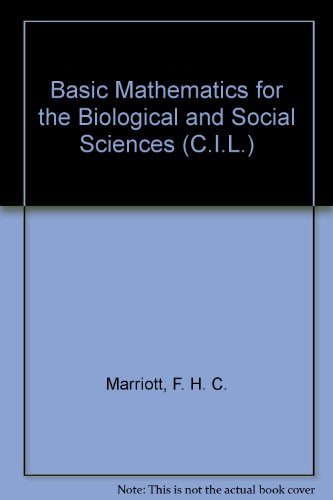 9780080066639: Basic Mathematics for the Biological and Social Sciences (C.I.L.)