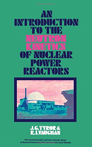 9780080066677: An Introduction to the Neutron Kinetics of Nuclear Power Reactors
