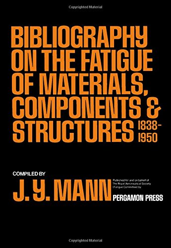 9780080067544: Bibliography on the fatigue of materials, components, and structures (v. 1)