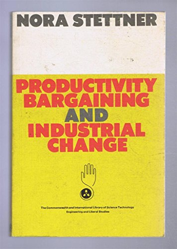 Productivity, Bargaining and Industrial Change: Stettner, N.