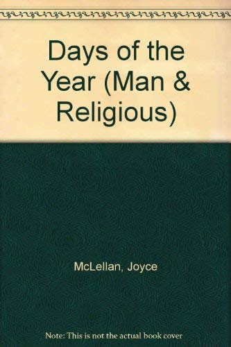 9780080067995: Days of the Year (Man & Religious)
