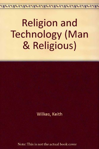 9780080068046: Religion and Technology (Man & Religious)
