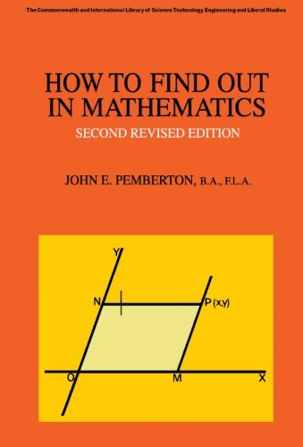 How to Find Out in Mathematics: A Guide to Sources of Information (C.I.L.) (0080068235) by John E. Pemberton
