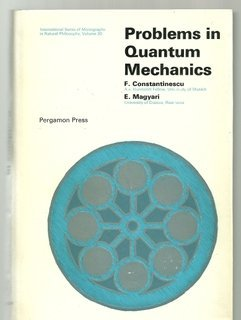 9780080068268: Problems in Quantum Mechanics (International series of monographs in natural philosophy) (English and Romanian Edition)