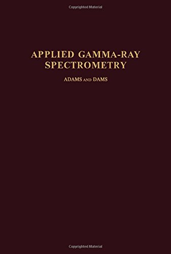 9780080068886: Applied gamma-ray spectrometry, (International series of monographs in analytical chemistry, v. 41)