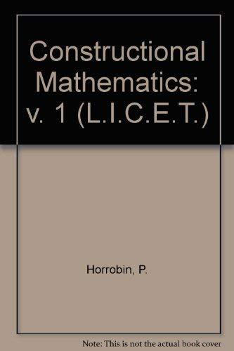 9780080068909: Constructional Mathematics: v. 1 (L.I.C.E.T.)