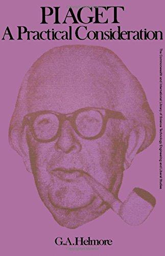 9780080068923: Piaget: A Practical Consideration (C.I.L.)