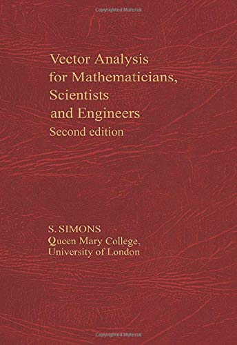 9780080068954: Vector Analysis for Mathematicians, Scientists & Engineers (C.I.L.)