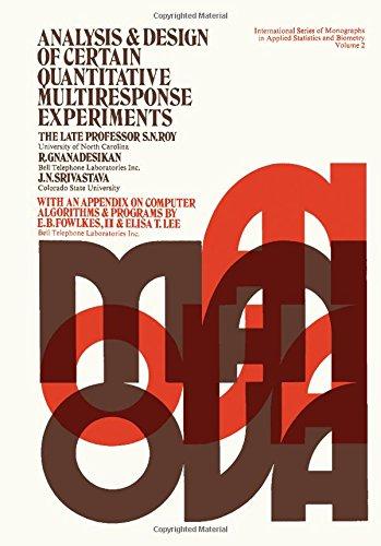 Analysis and Design of Certain Quantitative Multiresponse: Roy, S. N.;