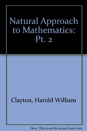 9780080069494: Natural Approach to Mathematics: Pt. 2