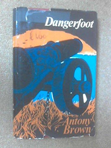 9780080070285: Dangerfoot