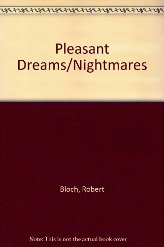 9780080070520: Pleasant Dreams/Nightmares