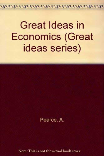 9780080070636: Great Ideas in Economics ([Great ideas series, no. 5])