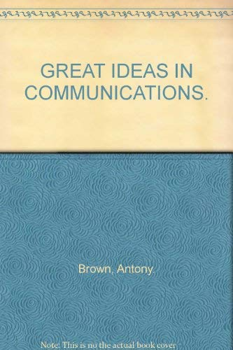 9780080070735: GREAT IDEAS IN COMMUNICATIONS.