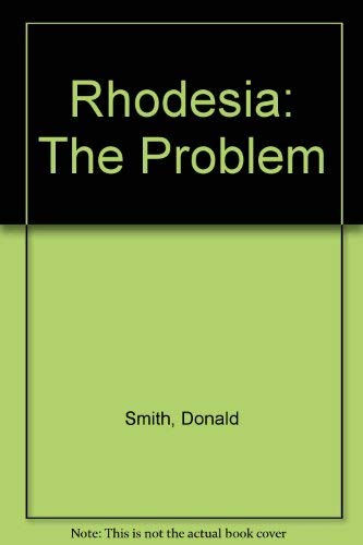 9780080070940: Rhodesia: The Problem