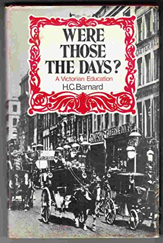 9780080071077: Were Those the Days? A Victorian Education