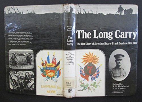 9780080071206: Long Carry: The War Diary of a Stretcher Bearer