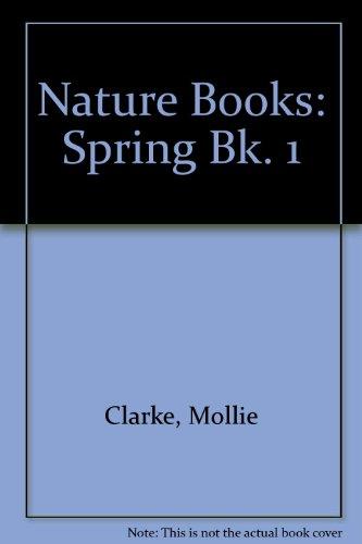9780080078014: Nature Books: Spring Bk. 1