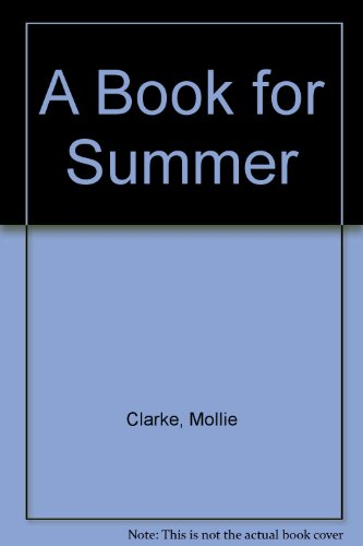 9780080078021: A Book for Summer