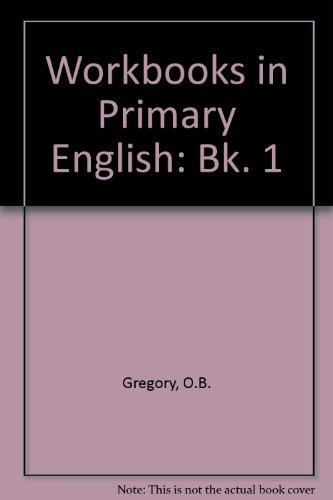 9780080078779: Workbooks in Primary English: Bk. 1