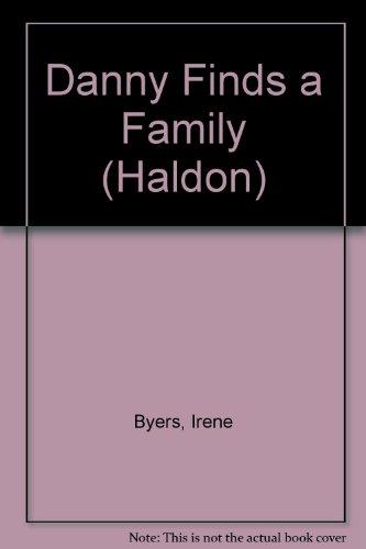 9780080079936: Danny Finds a Family (Haldon)