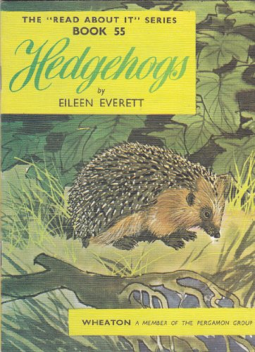 9780080082325: Hedgehogs - The 'Read About It' Series, Book Number 55