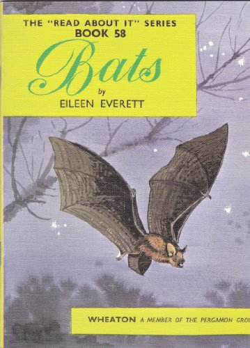 9780080082356: Bats - The 'Read About It' Series, Book Number 58