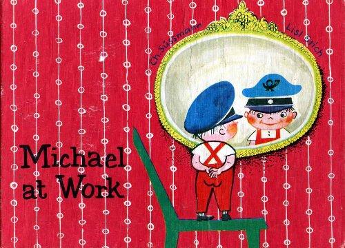 9780080085876: Michael at Work
