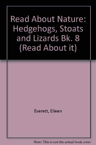 9780080087283: Read About Nature: Hedgehogs, Stoats and Lizards Bk. 8 (Read About It)